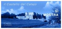 Il Catajo si mostra, mostra a cura di Andrea Babolin al castello